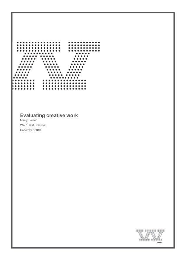 Evaluating creative work Merry Baskin Warc Best Practice December 2010