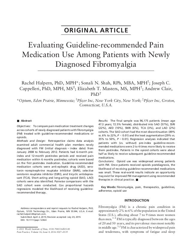 ORIGINAL ARTICLE Evaluating Guideline-recommended Pain Medication Use Among Patients with Newly Diagnosed Fibromyalgia Rac...
