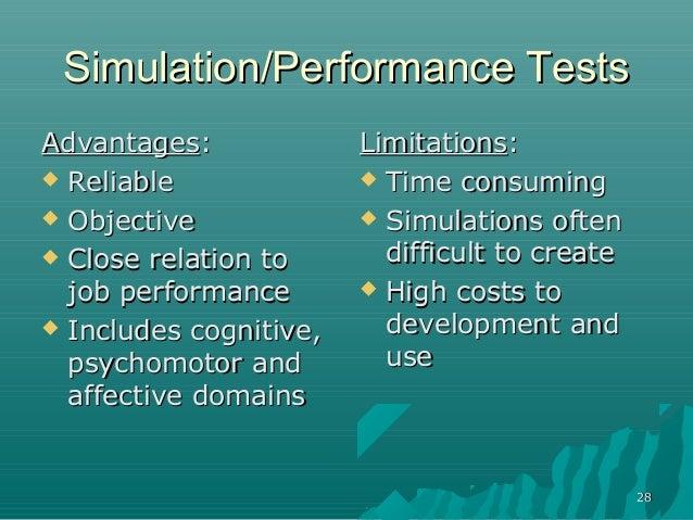 2828Simulation/Performance TestsSimulation/Performance TestsAdvantagesAdvantages:: ReliableReliable ObjectiveObjective ...