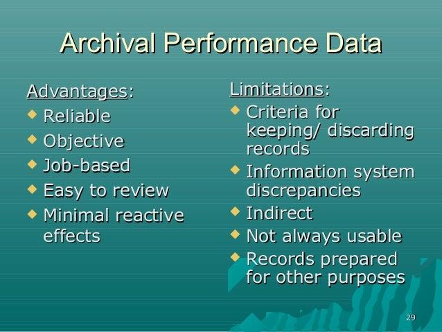 2929Archival Performance DataArchival Performance DataAdvantagesAdvantages:: ReliableReliable ObjectiveObjective Job-ba...
