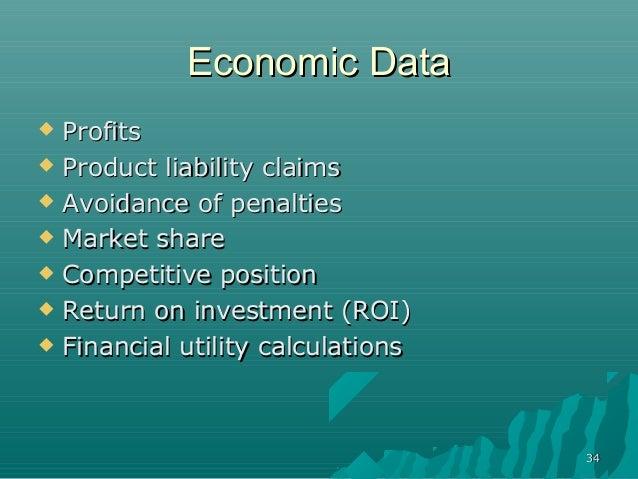 3434Economic DataEconomic Data ProfitsProfits Product liability claimsProduct liability claims Avoidance of penaltiesAv...