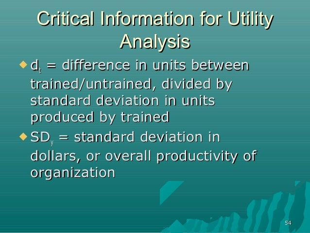 5454Critical Information for UtilityCritical Information for UtilityAnalysisAnalysis ddtt = difference in units between= ...