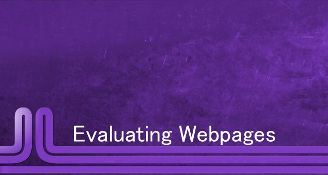 Evaluating Webpages