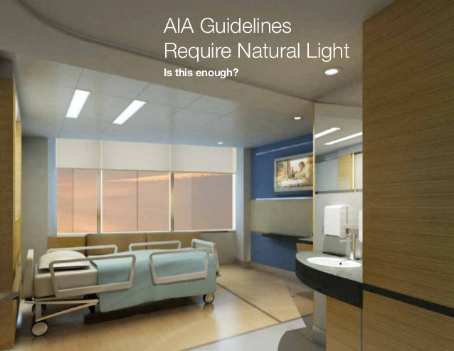 natural lighting solutions. aia guidelines require natural light is this enough lighting solutions a