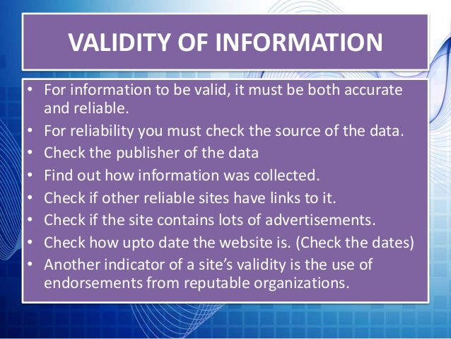 is information on the internet valid Valid code is the foundation for accessibility screen readers and other assistive  technologies most reliably interpret and interact with web pages that are built.