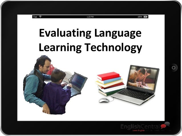 Evaluating Language Learning Technology
