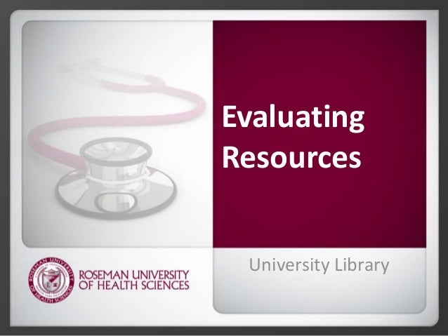 Evaluating Resources University Library