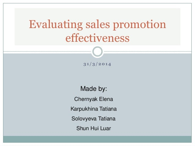sales promotion and its effectiveness in The aim of this study is to evaluate the effectiveness of sales promotion tools in   packs are the most effective sales promotion tools in the creation of most.