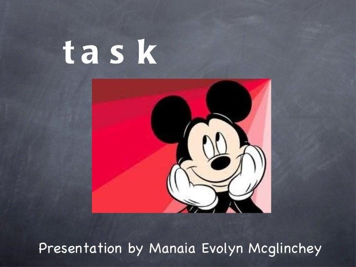 task Presentation by Manaia Evolyn Mcglinchey