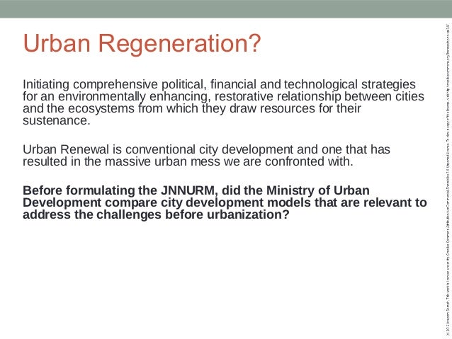 Evaluating Urban Renewal in India: What questions to ask of the JNNURM Slide 3