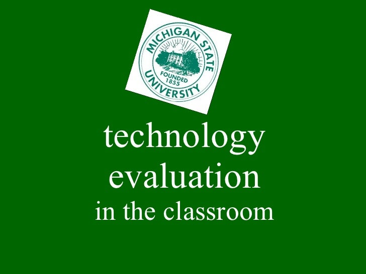 technology evaluation in the classroom