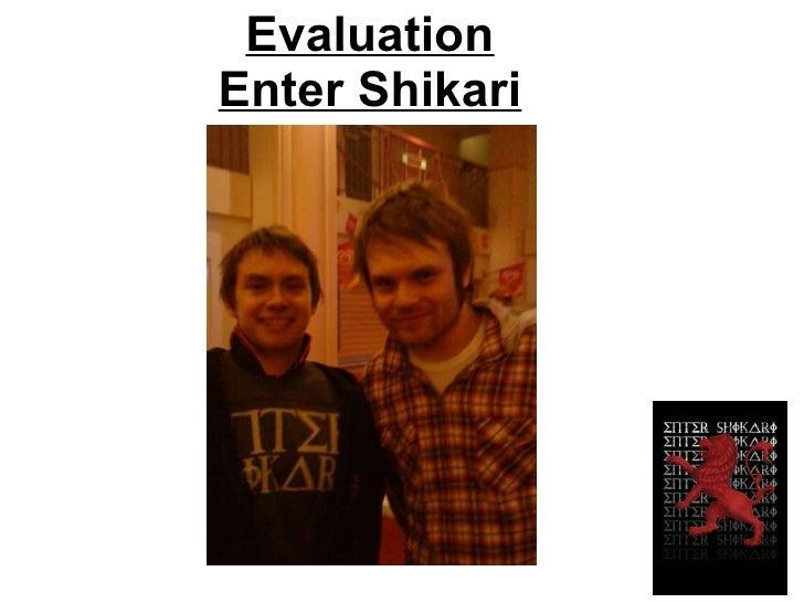 Evaluation Enter Shikari