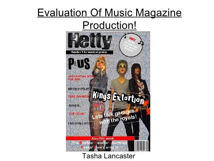 Evaluation Of Music Magazine Production! Tasha Lancaster