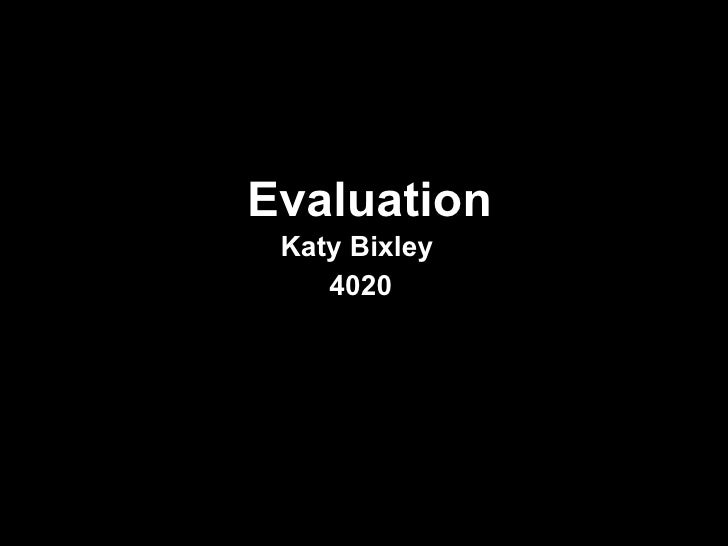 Evaluation Katy Bixley  4020