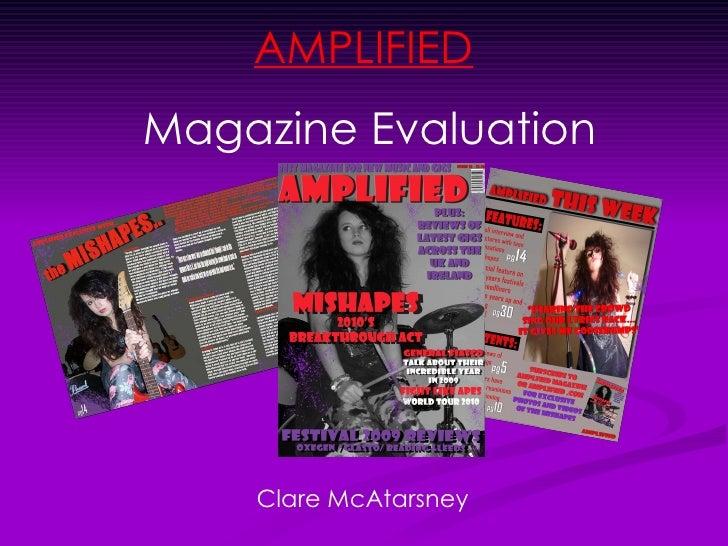 AMPLIFIED   Magazine Evaluation Clare McAtarsney