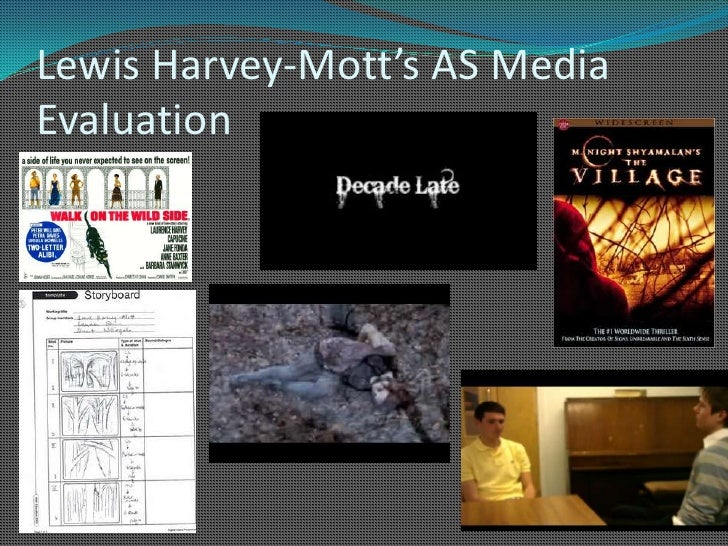 Lewis Harvey-Mott's AS Media Evaluation<br />