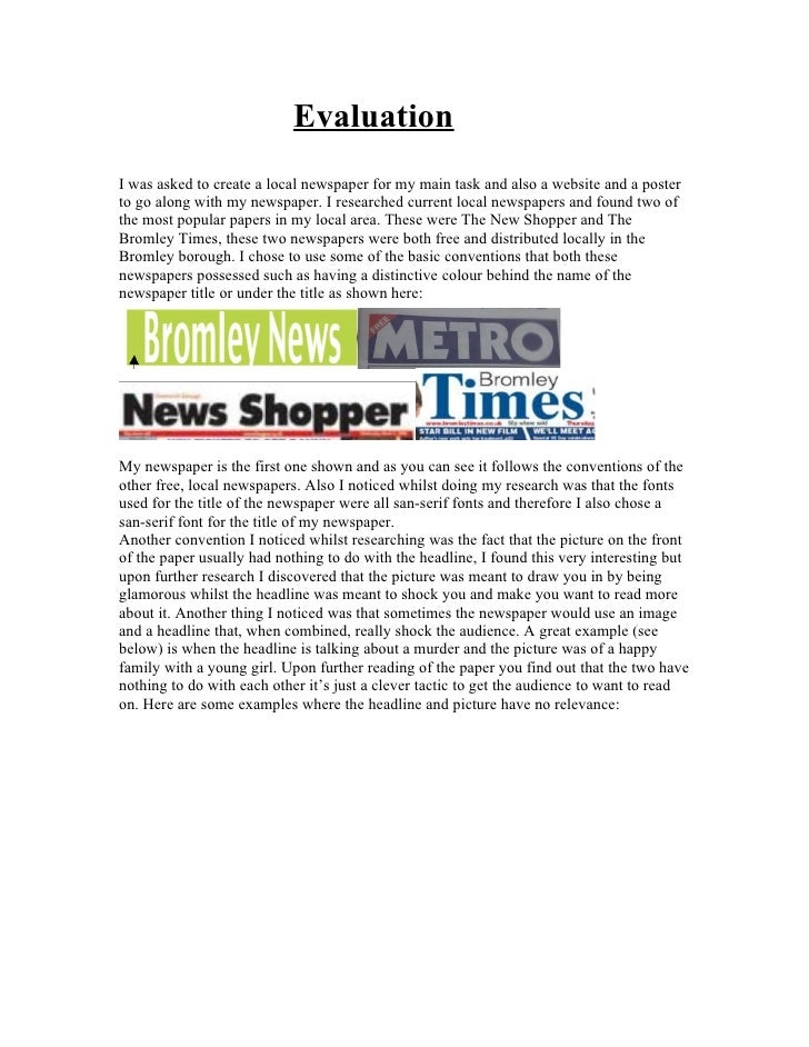Evaluation I was asked to create a local newspaper for my main task and also a website and a poster to go along with my ne...