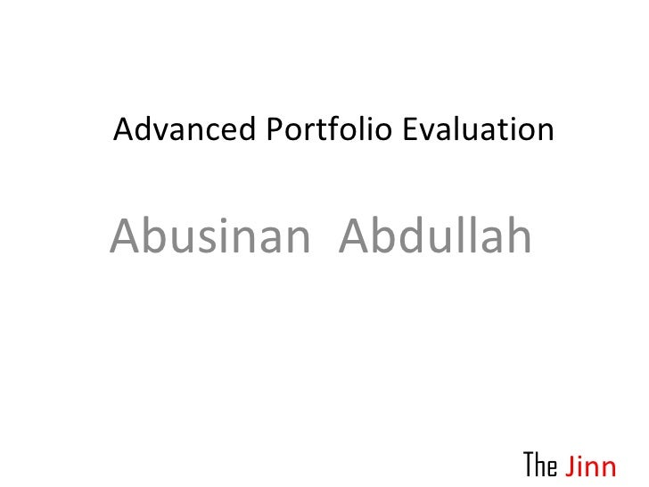 Abusinan  Abdullah Advanced Portfolio Evaluation  The   Jinn