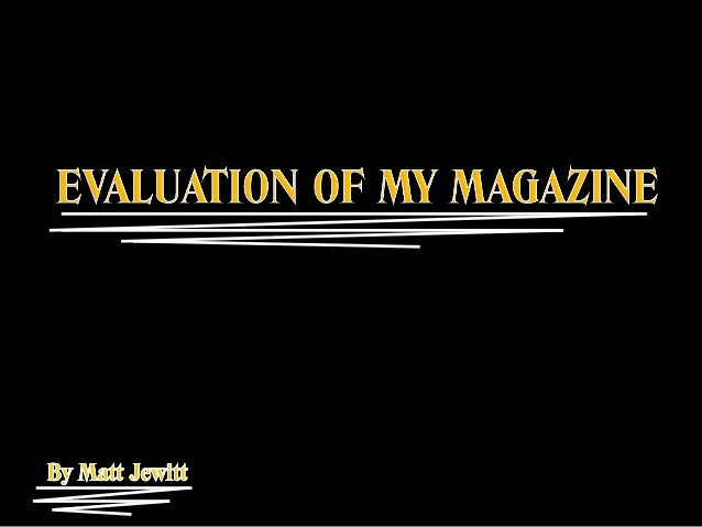 The conventions of a magazine are: A large central image A masthead A tagline Buzzwords Othersmallerimages Bold colo...