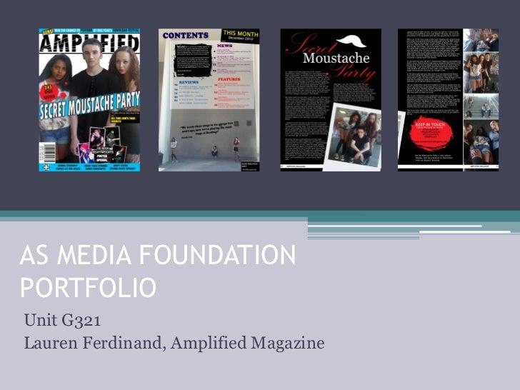 AS MEDIA FOUNDATIONPORTFOLIOUnit G321Lauren Ferdinand, Amplified Magazine