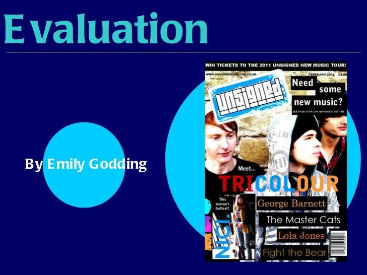 Evaluation By Emily Godding