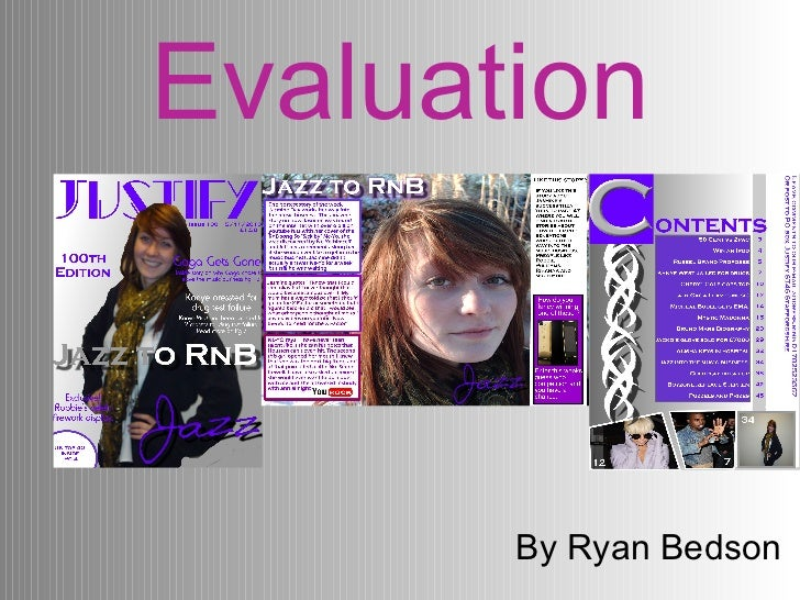 Evaluation By Ryan Bedson
