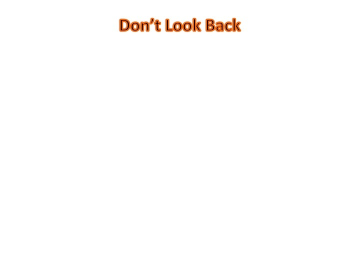 Don't Look Back<br />