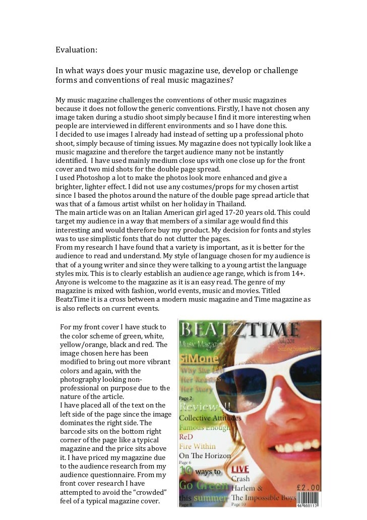 Evaluation:<br />In what ways does your music magazine use, develop or challenge forms and conventions of real music magaz...