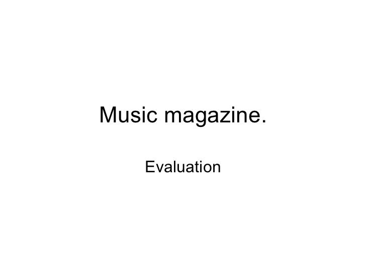 Music magazine. Evaluation
