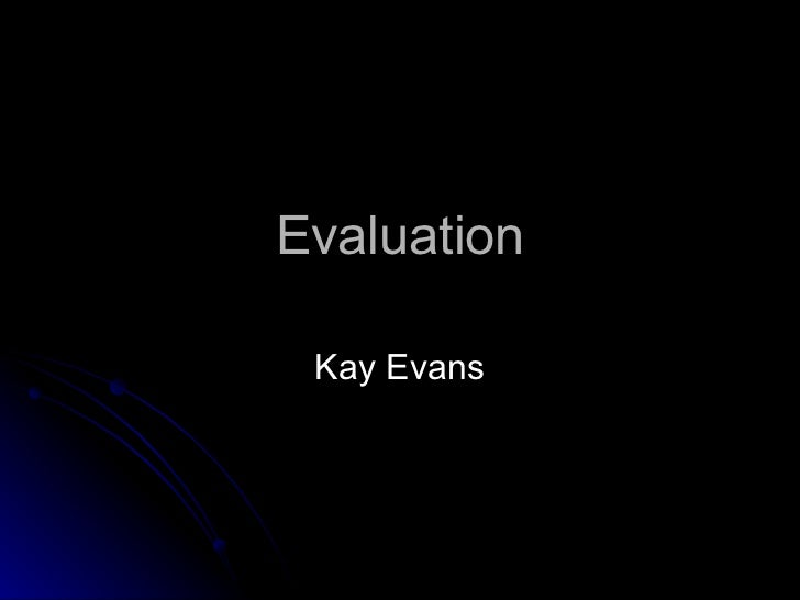 Evaluation Kay Evans