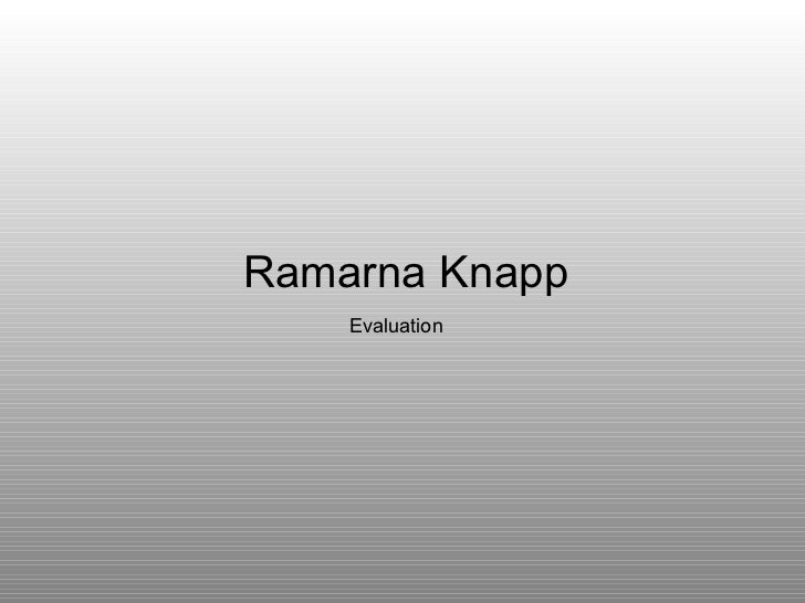 Ramarna Knapp Evaluation