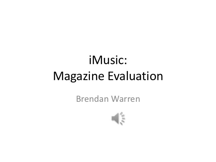 iMusic:Magazine Evaluation   Brendan Warren