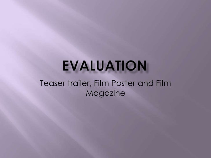 Teaser trailer, Film Poster and Film             Magazine