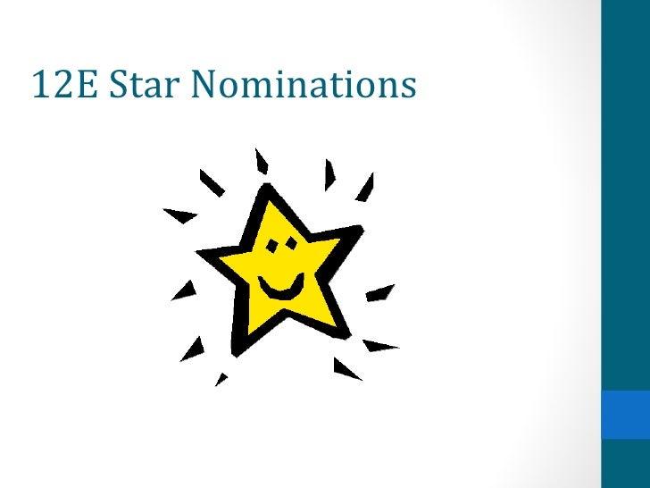 12E Star Nominations