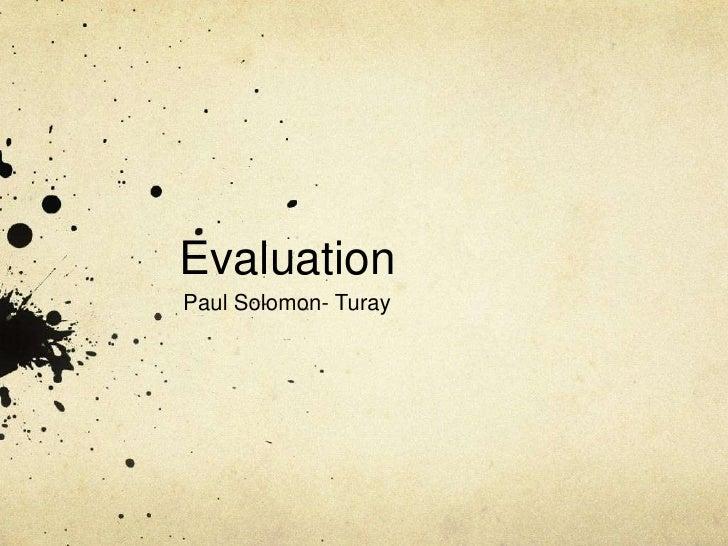 EvaluationPaul Solomon- Turay