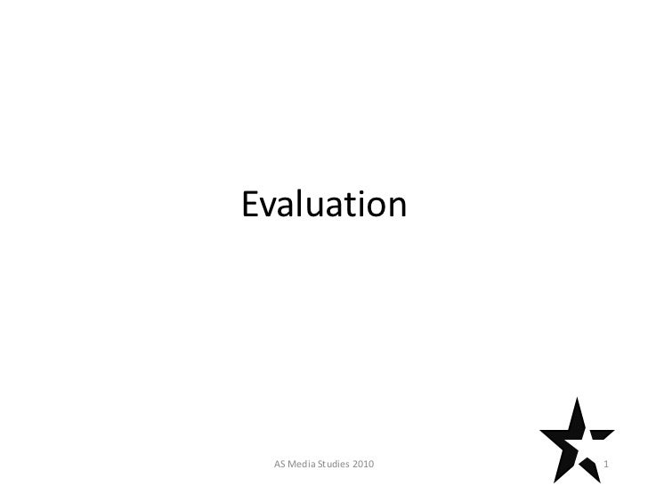 Evaluation AS Media Studies 2010   1