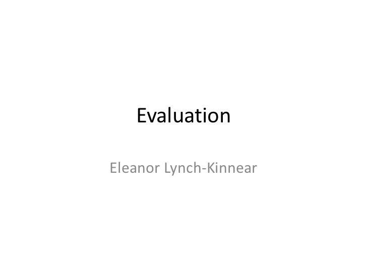 EvaluationEleanor Lynch-Kinnear