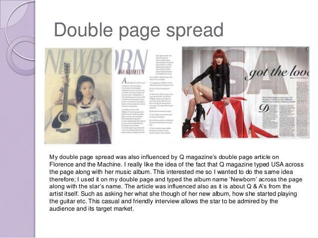 """Double page spreadMy double page spread was also influenced by Q magazine""""s double page article onFlorence and the Machine..."""