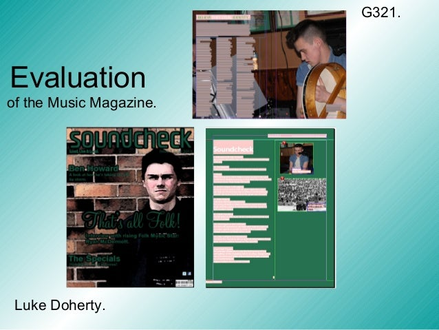 Evaluationof the Music Magazine.Luke Doherty.G321.