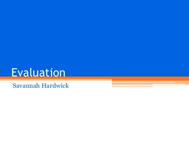 Evaluation Savannah Hardwick