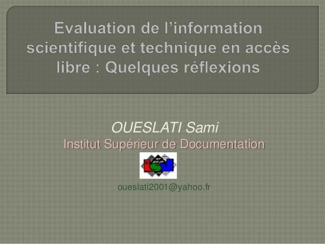 OUESLATI Sami Institut Supérieur de Documentation  oueslati2001@yahoo.fr