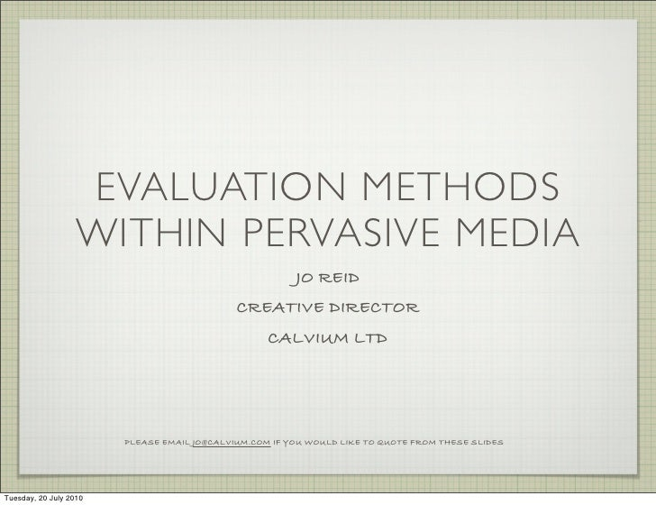 Evaluation methods for user testing Pervasive Media