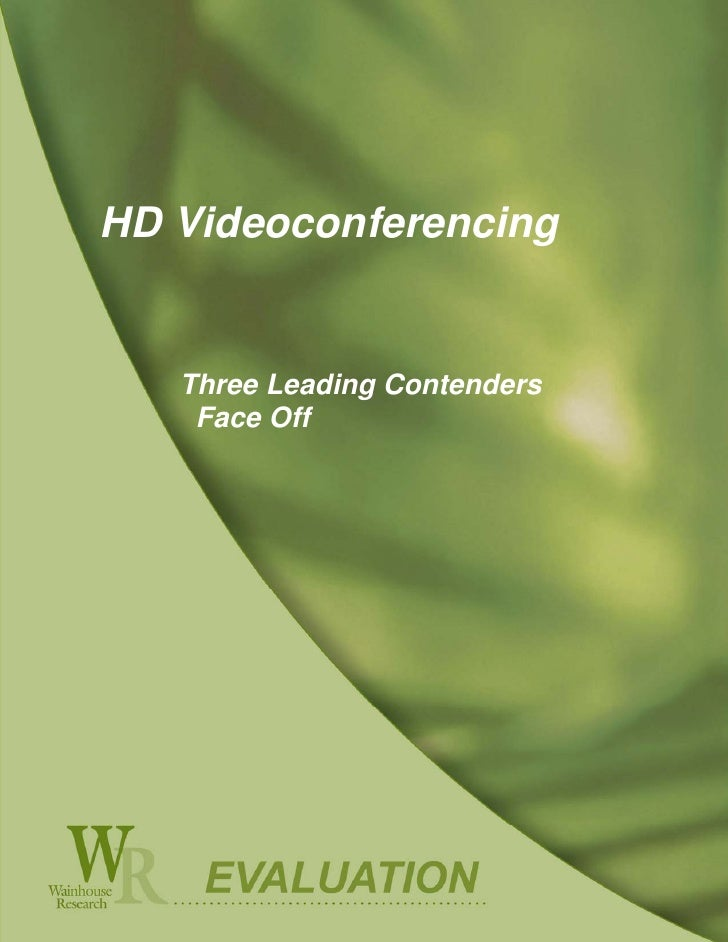 Evaluation of the Direct  HD Videoconferencing  Packet STNS Firewall   Traversal Solution       Three Leading Contenders  ...