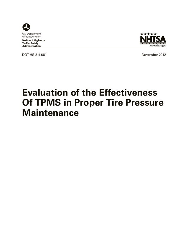 DOT HS 811 681  November 2012  Evaluation of the Effectiveness Of TPMS in Proper Tire Pressure Maintenance