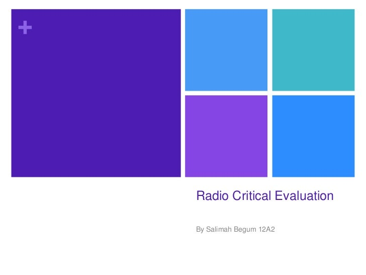 Radio Critical Evaluation<br />By Salimah Begum 12A2<br />