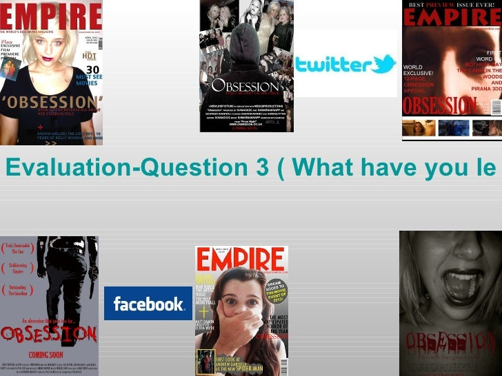 Evaluation-Question 3 ( What have you lea