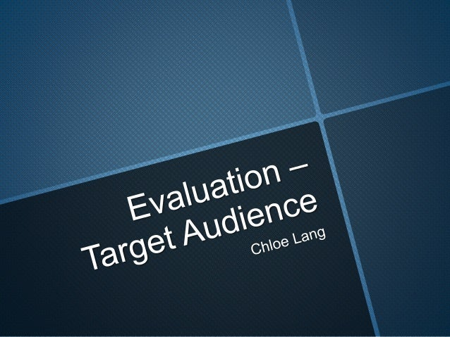 Evaluation - target audience
