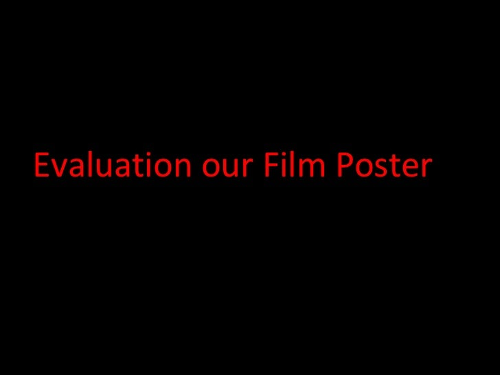 Evaluation our Film Poster