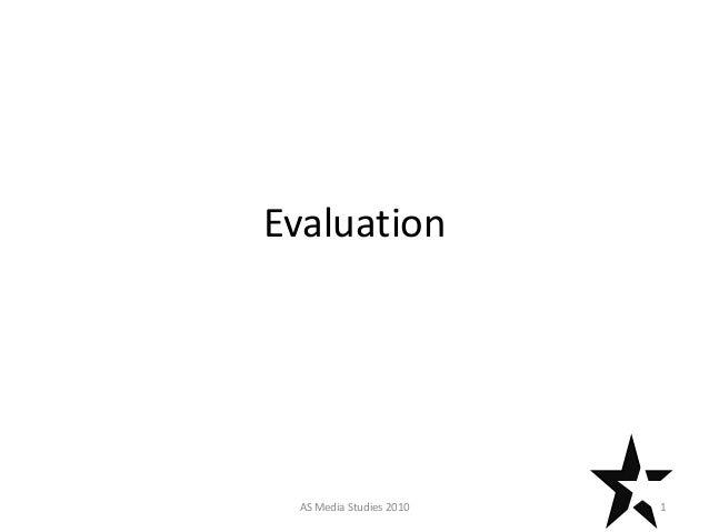Evaluation 1AS Media Studies 2010