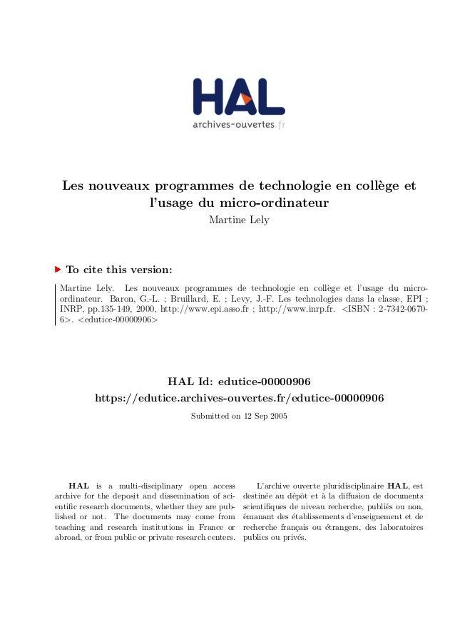 Les nouveaux programmes de technologie en coll`ege et l'usage du micro-ordinateur Martine Lely To cite this version: Marti...